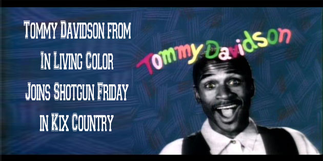 """hear Shotgun's interview with """"In Living Colors"""" Tommy Davidson"""