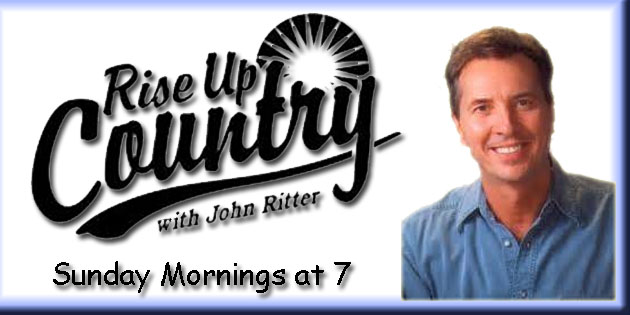 Rise Up Country with John Ritter